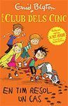 EL CLUB DELS CINC: EN TIM RESOL UN CAS