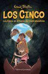 LOS CINCO 4: LOS CINCO EN EL CERRO DEL CONTRABANDISTA