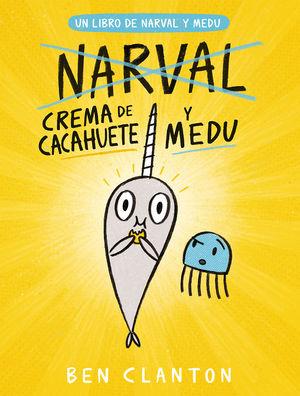 NARVAL 4: CREMA DE CACAHUETE Y MEDU