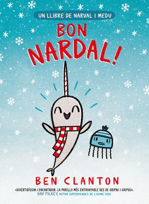 NARVAL 5: BON NARDAL!