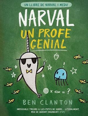NARVAL 6: NARVAL, UN PROFE GENIAL