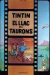 TINTÍN 25: EL LLAC DELS TAURONS