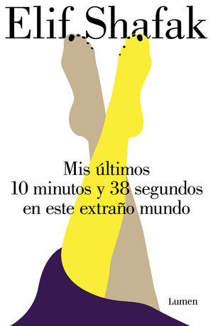 MIS ÚLTIMOS 10 MINUTOS Y 38 SEGUNDOS EN ESTE EXTRAÑO MUNDO