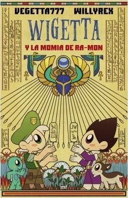 WIGETTA: Y LA MOMIA DE RA-MON