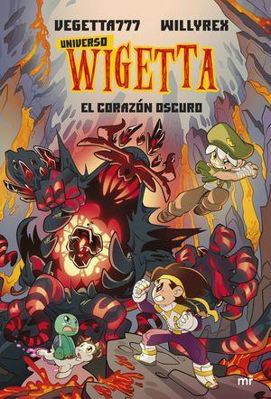 UNIVERSO WIGETTA 3. EL CORAZÓN OSCURO