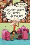 TORRES DE MALORY 2: SEGUNDO GRADO EN TORRES DE MALORY