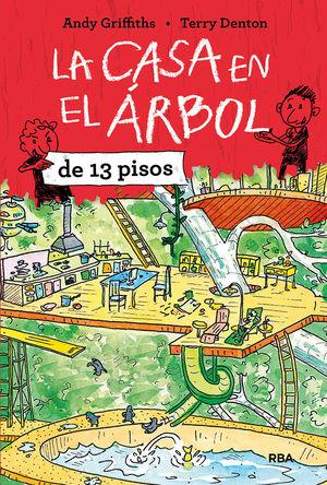 LA CASA EN EL ÁRBOL 1. LA CASA EN EL ÁRBOL DE 13 PISOS.