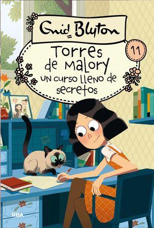 TORRES DE MALORY 11. UN CURSO LLENO DE SECRETOS.