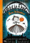 AMELIA FANG 1: Y EL BAILE BARBÁRICO