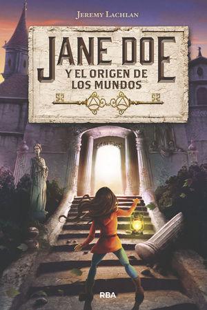 JANE DOE 1: Y EL ORIGEN DE LOS MUNDOS