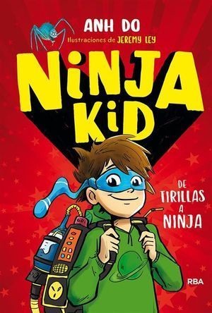 NINJA KID 1: DE TIRILLAS A NINJA