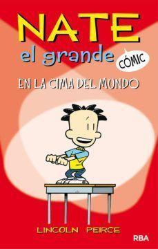 NATE EL GRANDE CÓMIC 1: EN LA CIMA DEL MUNDO
