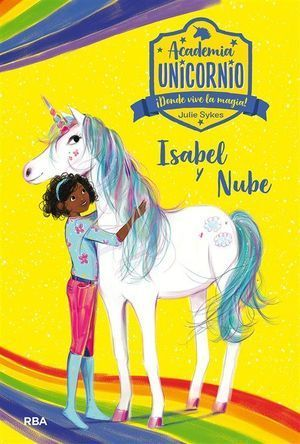 ACADEMIA UNICORNIO 4: ISABEL Y NUBE