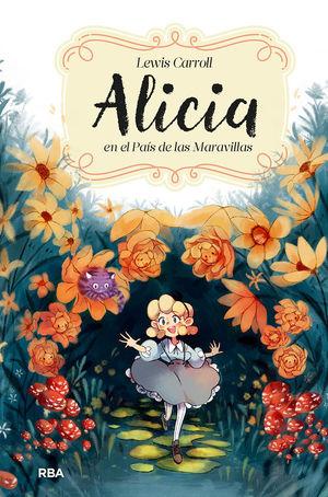 CLÁSICOS ALICIA EN EL PAÍS DE LAS MARAVILLAS