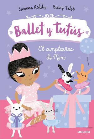 BALLET Y TUTÚS 3: EL CUMPLEAÑOS DE MIMI