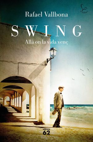 SWING. ALLÀ ON LA VIDA VENÇ