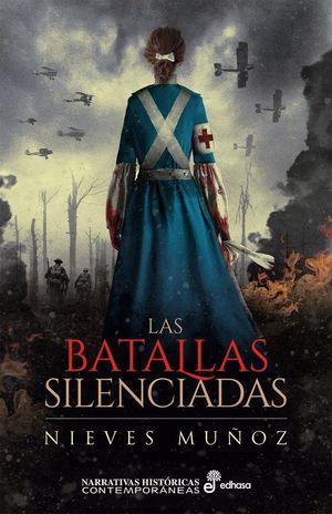 LAS BATALLAS SILENCIADAS