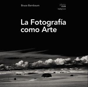 LA FOTOGRAFÍA COMO ARTE