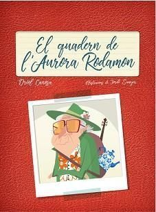 EL QUADERN L'AURORA RODAMON