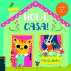 HOLA: HOLA, CASA!