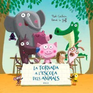 LA TORNADA A L'ESCOLA DELS ANIMALS