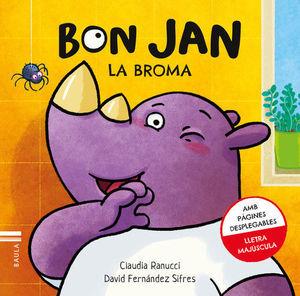 BON JAN: LA BROMA