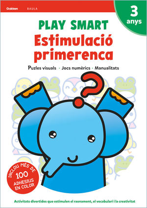 PLAY SMART ESTIMULACIÓ PRIMERENCA 3 ANYS