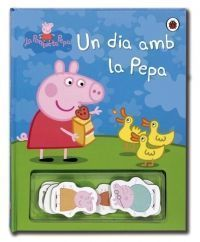 PEPPA PIG: UN DIA AMB LA PEPA