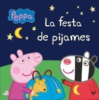 PEPPA PIG: FESTA DE PIJAMES
