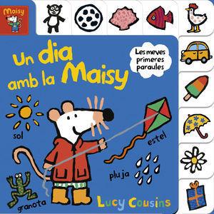 MAISY: UN DIA AMB LA MAISY