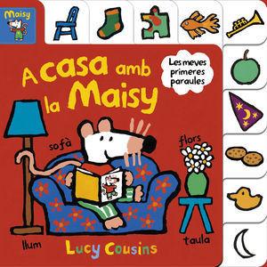 MAISY: A CASA AMB LA MAISY