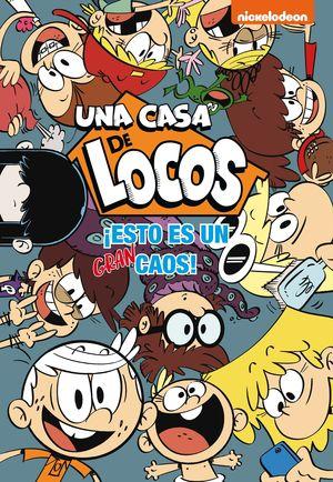 UNA CASA DE LOCOS: ¡ESTO ES UN GRAN CAOS!