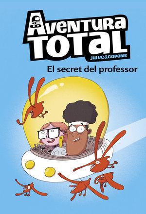 AVENTURA TOTAL 1: EL SECRET DEL PROFESSOR