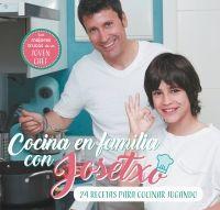 COCINA EN FAMILIA CON JOSETXO: 24 RECETAS PARA COCINAR JUGANDO