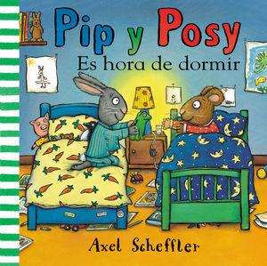 PIP Y POSY: ES HORA DE DORMIR