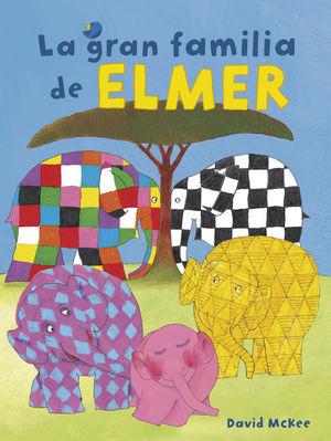 ELMER: LA GRAN FAMILIA DE ELMER