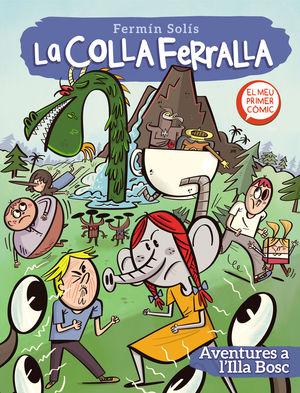 LA COLLA FERRALLA 2: AVENTURES A L'ILLA BOSC