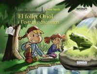 EL FOLLET ORIOL I LESTRANY ENCANTERI