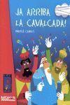 EL PETIT UNIVERS: JA ARRIBA LA CAVALCADA!