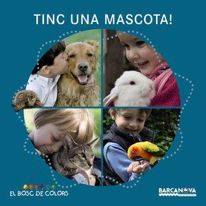 EL BOSC DE COLORS: TINC UNA MASCOTA!