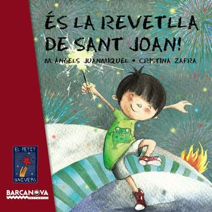 PETIT UNIVERS: ÉS LA REVETLLA DE SANT JOAN!