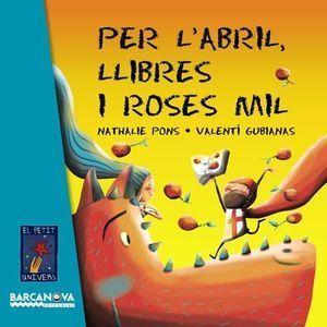 EL PETIT UNIVERS: PER L'ABRIL, LLIBRES I ROSES MIL