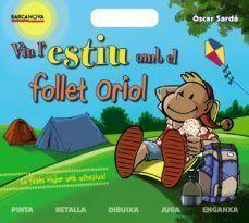 EL FOLLET ORIOL: VIU L'ESTIU AMB EL FOLLET ORIOL