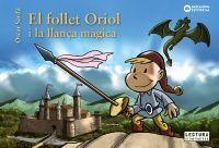 FOLLET ORIOL: I LLANÇA MÀ