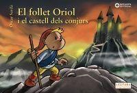 EL FOLLET ORIOL I EL CASTELL DELS CONJURS
