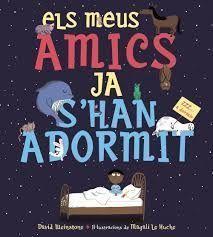ELS MEUS AMICS JA S´HAN ADORMIT
