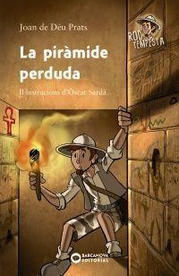 ROC TEMPESTA: LA PIRÀMIDE PERDUDA