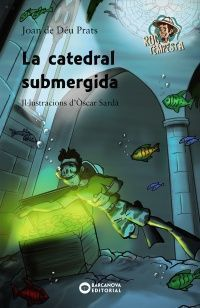 ROC TEMPESTA: LA CATEDRAL SUBMERGIDA