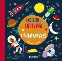 ENDEVINA, ENDEVINA: L'UNIVERS