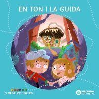BOSC DE COLORS: EN TOM I LA GUIDA